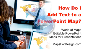 How Do I Add Text to a PowerPoint Map?