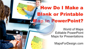 How Do I Make a Blank or Printable Map in PowerPoint?